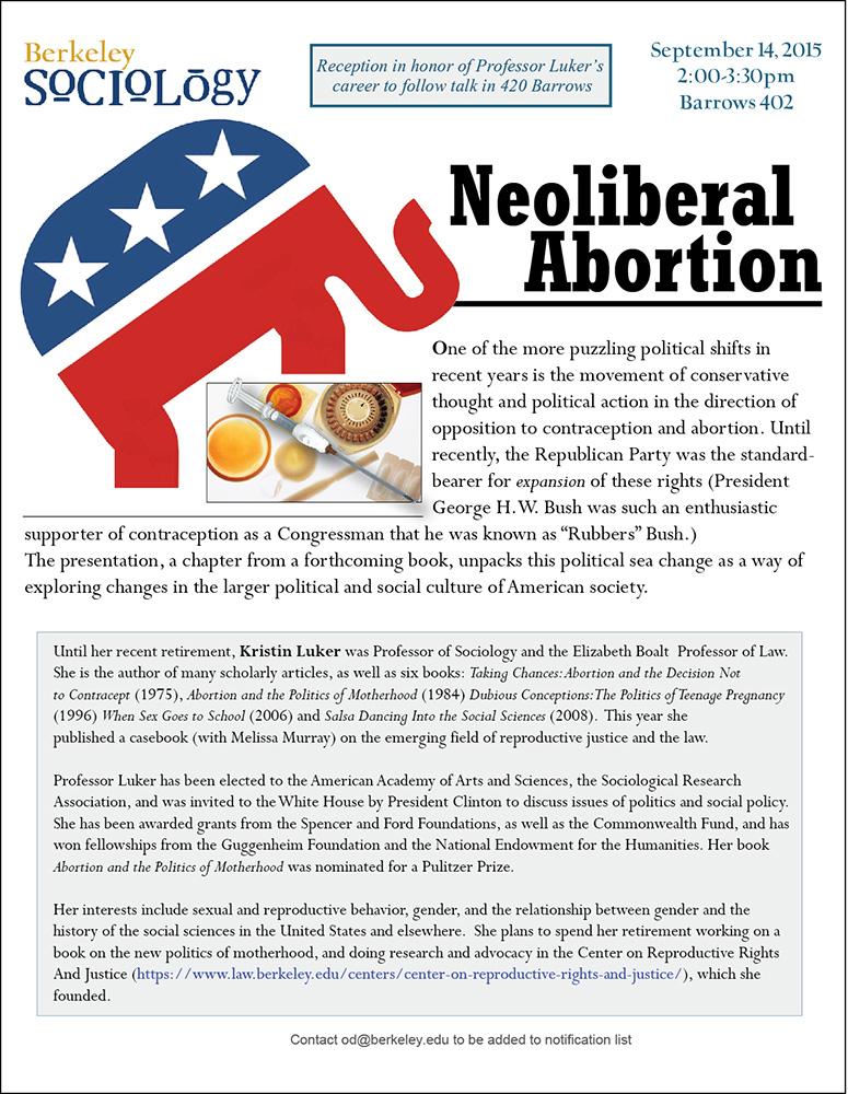 Kristin Luker. Neoliberal Abortion   UC Berkeley Sociology Department